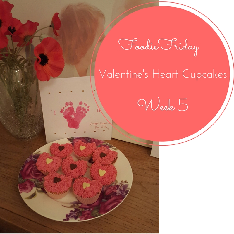 Foodie Friday #5 – Valentine's Heart Cupcakes