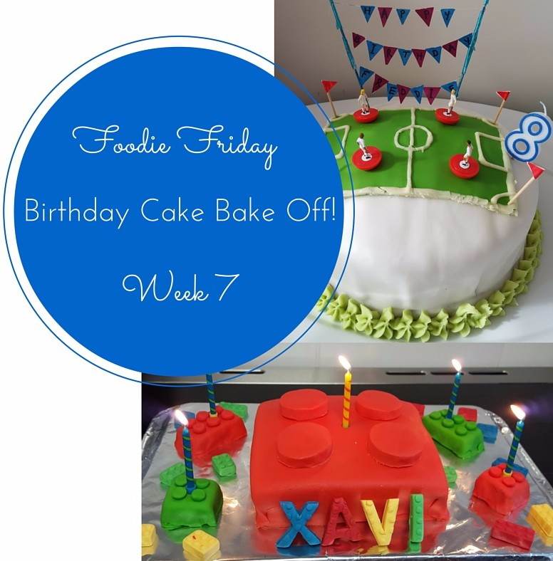 Foodie Friday #7 – Birthday Cake Bake Off!