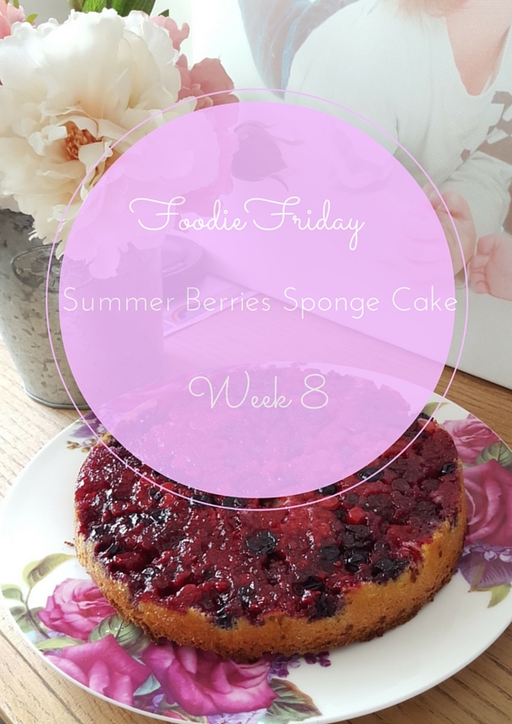 Foodie Friday #8 – Summer Berries Sponge Cake