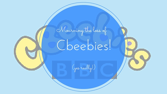 Mourning the loss of CBeebies!